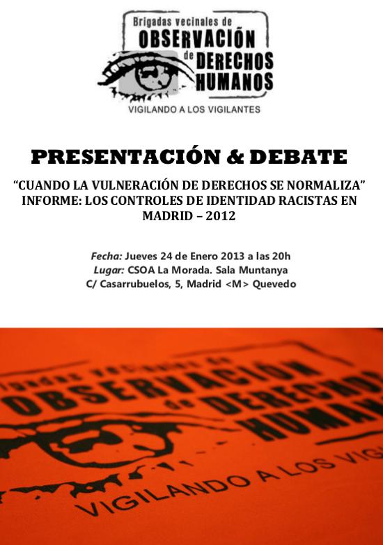 Presentación del II Informe de Brigadas Vecinales de Observación de Derechos Humanos y debate sobre la situación actual de las redadas racistas